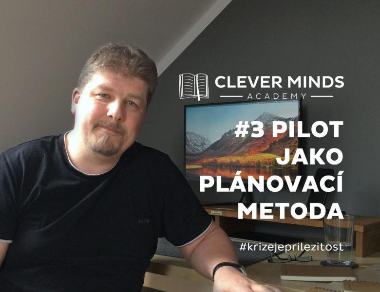 Pilot Plus – brána ke všem online projektům
